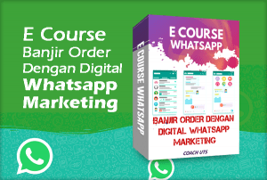 Ecourse-Banjir-Order-dengan-Digital-Whatsapp-Marketing.png